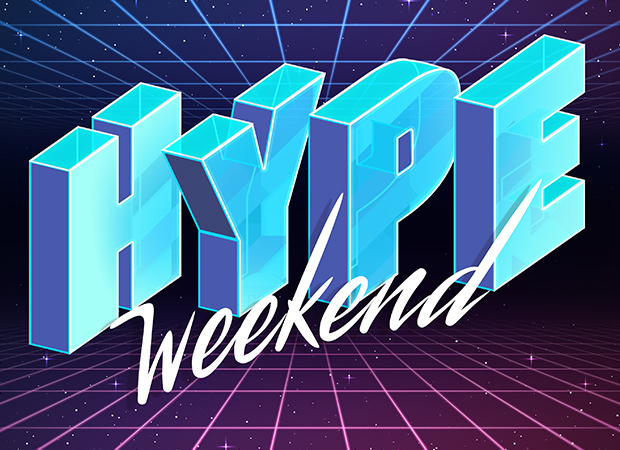 Hype Weekend